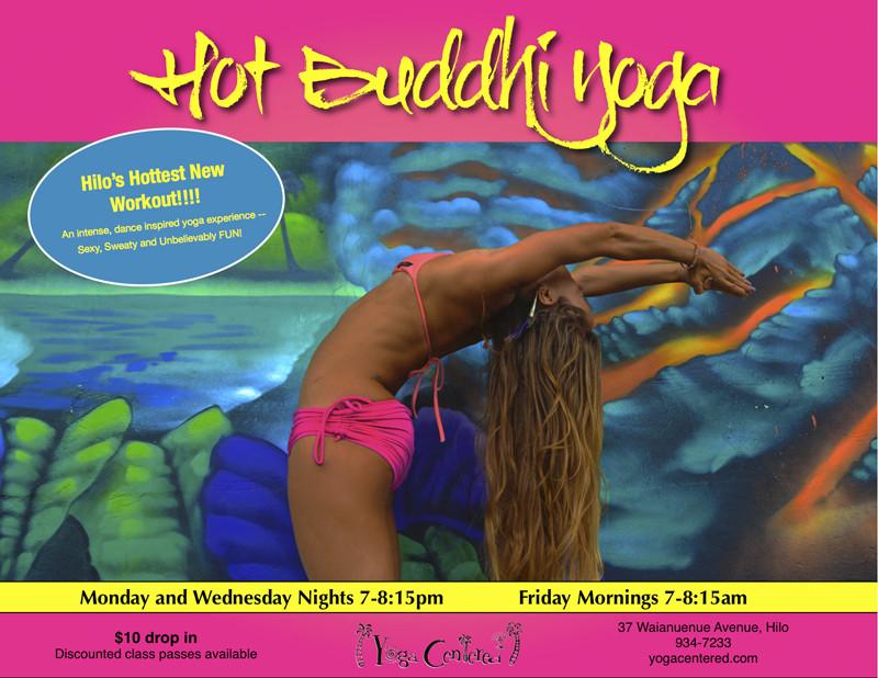 Flyersup Hot Buddhi Yoga At Yoga Centered Hilo Hawaii Hi
