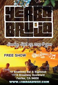 Yerba Bruja Live @ 19 Broadway at 19 Broadway Bar & Night Club Sun Sep 29th 9pm-2am