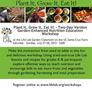 Plant It, Grow It, Eat It