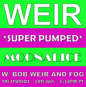 Moonalice with Bob Weir and FOG