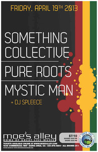 Something Collective, Pure Roots & Mystic Man