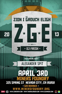 Z*G*E at Miners Foundry Cultural Center Wed Apr 3rd 8:30pm-1am