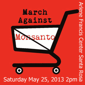 March Against Monsanto - Santa Rosa